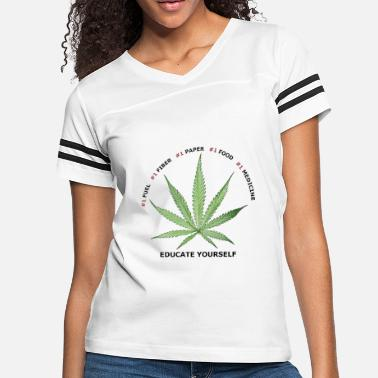Cannabis Weed Educate Yourself - Women's Vintage Sport T-Shirt