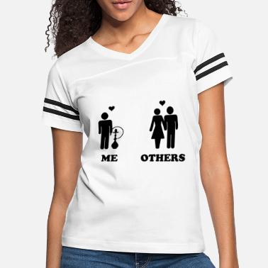 Water Pipe Others have a girlfriend - I have my water pipe - Women's Vintage Sport T-Shirt