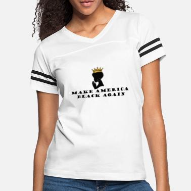 Make America Black Again - Women's Vintage Sport T-Shirt