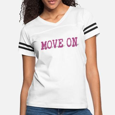 Move move on - Women's Vintage Sport T-Shirt