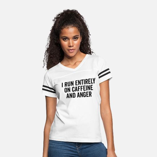 Anger T-Shirts - Caffeine And Anger Funny Quote - Women's Vintage Sport T-Shirt white/black