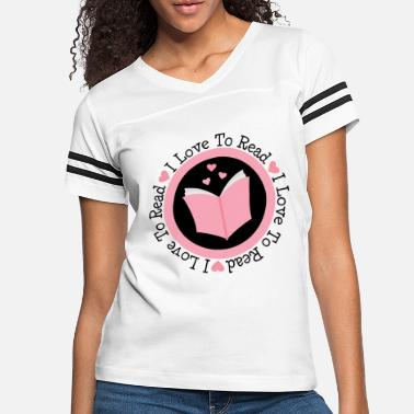Read Reading I Love To Read - Women's Vintage Sport T-Shirt