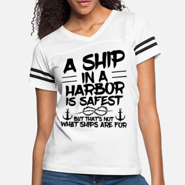 Harbour Sailing ship Harbour Sailor Captain Boat owner - Women's Vintage Sport T-Shirt