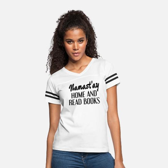 Book T-Shirts - Namast'ay Home And Read Books - Women's Vintage Sport T-Shirt white/black