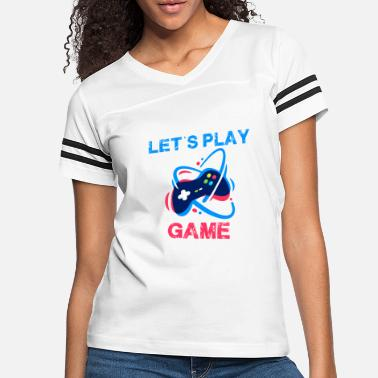 GAME LET'S PLAY GAMER - Women's Vintage Sport T-Shirt