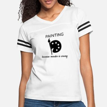 Paint Brush Painting Painter Drawing Artwork Colorful Art Gift - Women's Vintage Sport T-Shirt