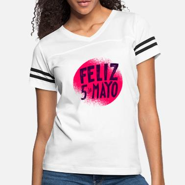 Bestselling El Cinco de Mayo The day of the Battle of Puebla - Women's Vintage Sport T-Shirt