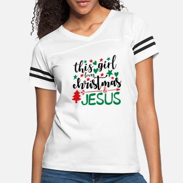 This Girl Loves Christmas And Jesus. - Women's Vintage Sport T-Shirt