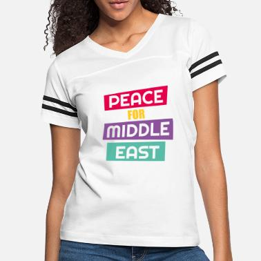 Middle East Peace For Middle East - Women's Vintage Sport T-Shirt