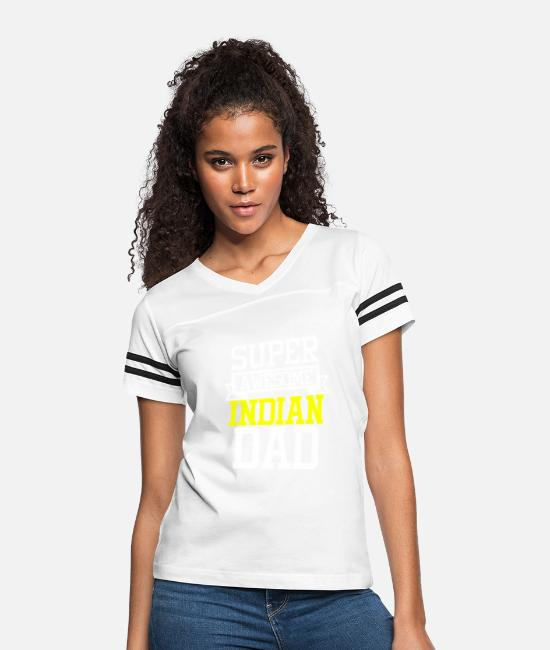 Proud T-Shirts - Super Awesome Indian Dad Country Pride - Women's Vintage Sport T-Shirt white/black