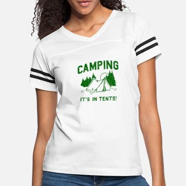 Tents Camping Is In Tents - Women's Vintage Sport T-Shirt