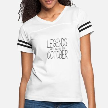 Born In October Legends Are Born In October - Women's Vintage Sport T-Shirt