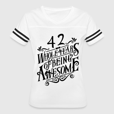 42 Whole Years of Being Awesome - Women's Vintage Sport T-Shirt
