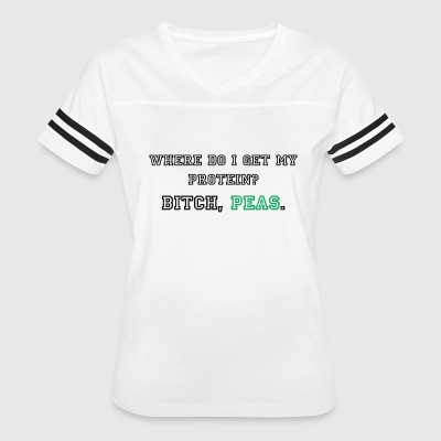 Where do I get my protein? - Women's Vintage Sport T-Shirt