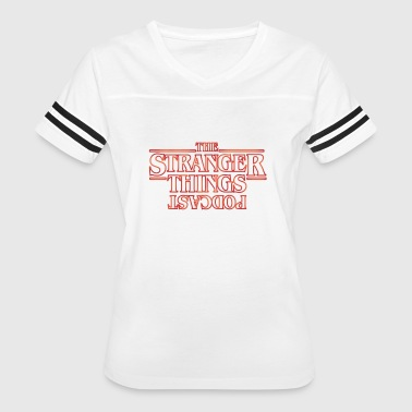 The Stranger Things Podcast - Women's Vintage Sport T-Shirt