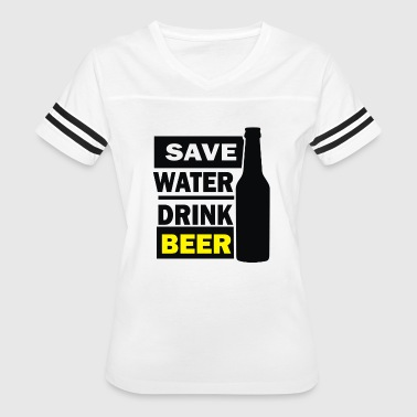save water drink beer - Women's Vintage Sport T-Shirt