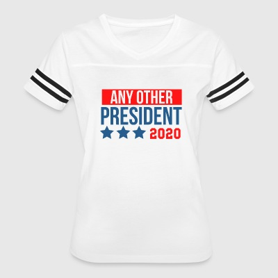 any other president 2020 - Women's Vintage Sport T-Shirt