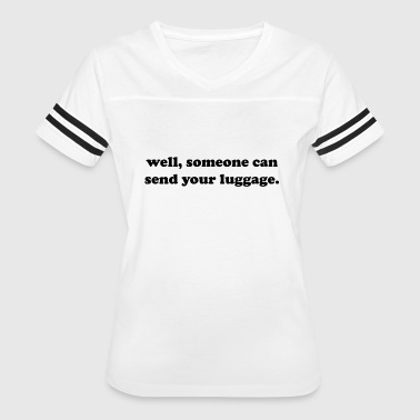luggage - Women's Vintage Sport T-Shirt