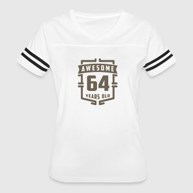 Awesome 64 Years Old - Women's Vintage Sport T-Shirt