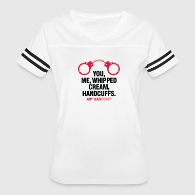 Lets Enjoy! You, Me, Whipped Cream And Handcuffs! - Women's Vintage Sport T-Shirt