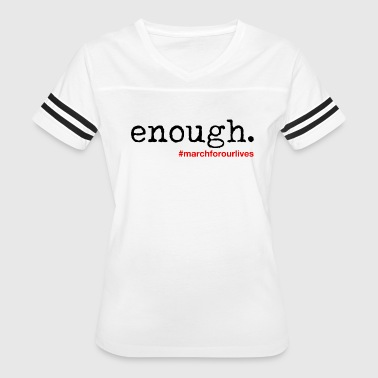 Enough - March For Our Lives - Women's Vintage Sport T-Shirt