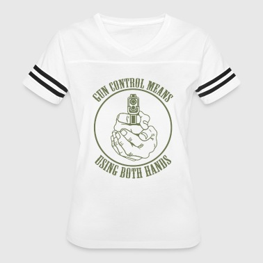 Control Means Using Both Hands - Women's Vintage Sport T-Shirt