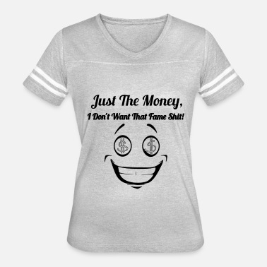 Moneygrubbing JUST THE MONEY - Women's Vintage Sport T-Shirt
