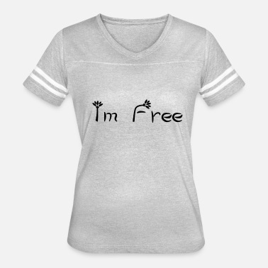 Im Feeling It Im Free - Feel free Flower - Women's Vintage Sport T-Shirt