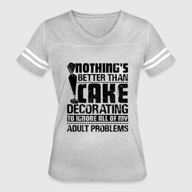 Cake Decorator Funny Funny Cake Decorator Shirt - Women's Vintage Sport T-Shirt