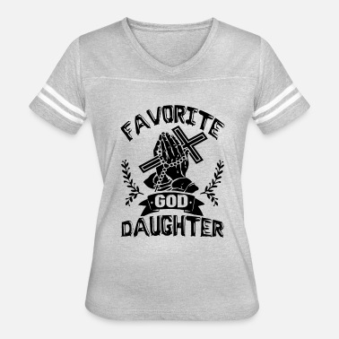 Daughter Of God Favorite God Daughter Shirt - Women's Vintage Sport T-Shirt