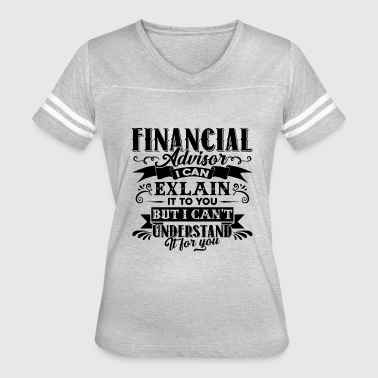 Advisor Funny Funny Financial Advisor Shirt - Women's Vintage Sport T-Shirt