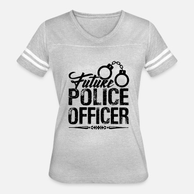 Future Police Officer Future Police Officer Shirt - Women's Vintage Sport T-Shirt