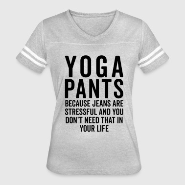 Yoga Pants Stressful Funny Quote  - Women's Vintage Sport T-Shirt