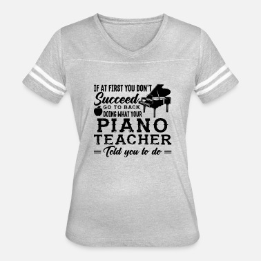 Gift For A Piano Teacher Piano Teacher Job Shirt - Women's Vintage Sport T-Shirt