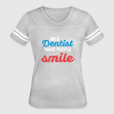 Dental School Dentist dental school funny dentist Hygienist design - Women's Vintage Sport T-Shirt