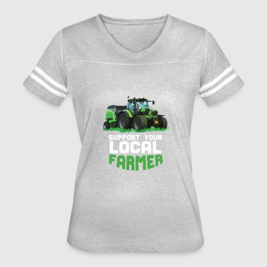 Local Business Support Your Local Farmers - Women's Vintage Sport T-Shirt