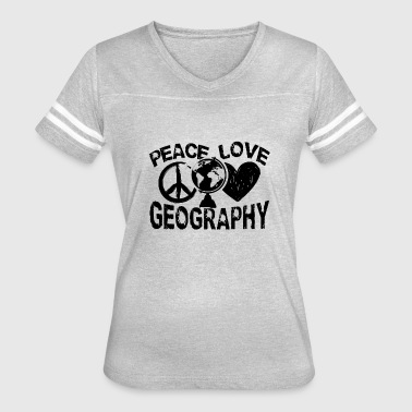Peace Love Geography Shirt - Women's Vintage Sport T-Shirt