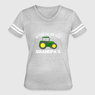 Car Seat Is At Grandpas Farmer Grandkids - Women's Vintage Sport T-Shirt
