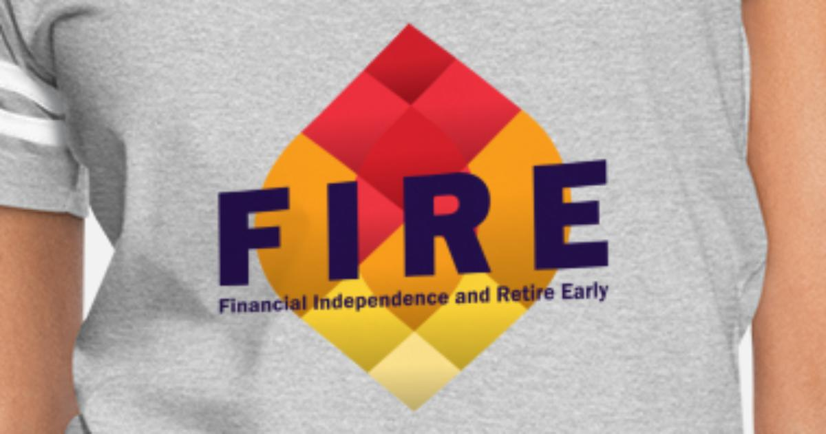FIRE - Financial Independence Retire Early Tee Women's Vintage Sport  T-Shirt | Spreadshirt