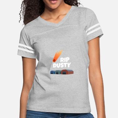 a8e2497b Battle Royal Game - RIP DUSTY - Women's Vintage Sport T-. Women's  Vintage Sport T-Shirt