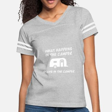 what happens in the camper stays in the camper cam - Women's Vintage Sport T-Shirt