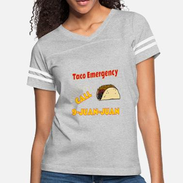 Funny Mexican Saying Quote Taco Emergency, Tacos, Mexican, gift, funny saying - Women's Vintage Sport T-Shirt