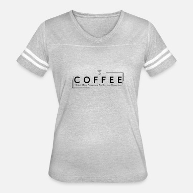 Forgiveness Coffee lettering - Women's Vintage Sport T-Shirt