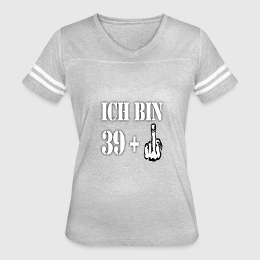 39 Birthday Gift Ideas ICH BIN 39 GIFT - Women's Vintage Sport T-Shirt