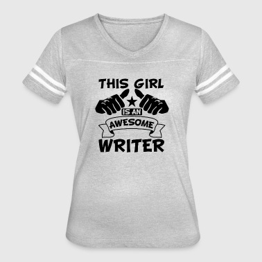 This Girl Is An Awesome Writer - Women's Vintage Sport T-Shirt
