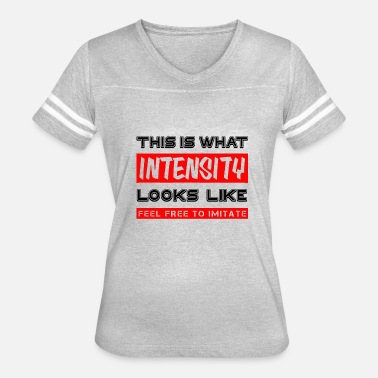 Intense This is intensity - Women's Vintage Sport T-Shirt