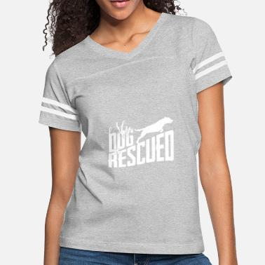 75243a1a73d5 rescued dog rescuing dogs gift - Women's Vintage Sport T-Shirt