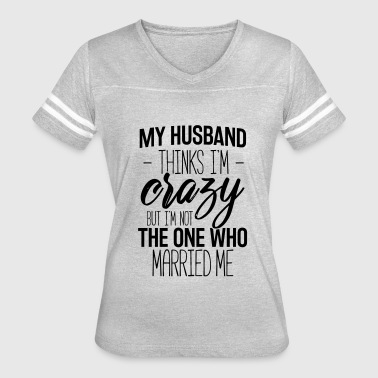 Wife And Husband - Women's Vintage Sport T-Shirt