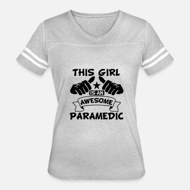 Paramedic Girl This Girl Is An Awesome Paramedic - Women's Vintage Sport T-Shirt