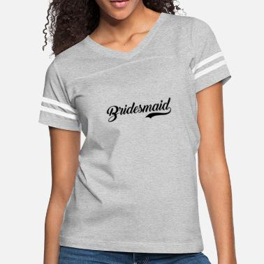 Wedding Party Bridesmaid Wedding Party - Women's Vintage Sport T-Shirt